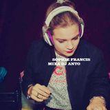 SOPHIE FRANCIS MIXA DJ ANTO