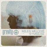 miles melodie @ Symbiose - Gestaltwandler in der Goldenen Rose 05/2016