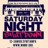 THE BLEND KING DJ I AM PRESENTS: SATURDAY NIGHT SHUTDOWN - APRIL 2019 - HOUR 1
