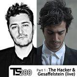 The Hacker & Gesaffelstein (live) Tsugi Podcast 200