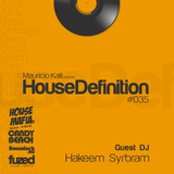 House Definition #035 Guest DJ: Hakeem Syrbram