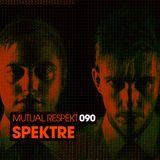 Mutual Respekt 090 with Spektre