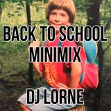DJ LORNE - BACK TO SCHOOL MIX
