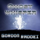 Gordon Raddei - Ghostwhisper (Original Mix)