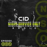 Night Service Only Radio Episode 005