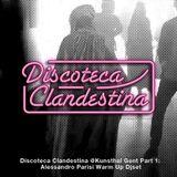 Discoteca Clandestina @Kunsthal Gent Part 1: Alessandro Parisi Warm Up Djset