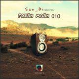 San_Di Selection # Fresh Mash 010
