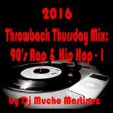 2016 Throwback Thursday Mix: 90's Rap & Hip Hop-1