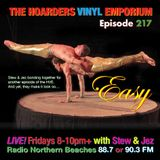 The Hoarders' Vinyl Emporium 217 - 'Easy'