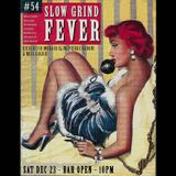 SLOW GRIND FEVER MIX #54 by Richie1250, Pierre Baroni & Miss Goldie