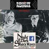 Night of Dark Shock Waves and Shrunken Heads