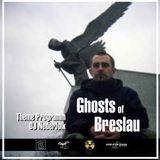 "Radio & Podcast : DJ Nederfolk : ""Ghosts of Breslau"""