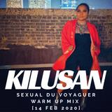 Sexual Du Voyaguer Warm Up Mix