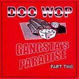 DJ Doo Wop- Gangsta's Paradise Pt. ll (2001)