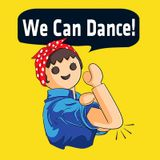 We can dance!