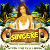 DJ JIGGA Presents SINCERE VOL 2 (REGGAE, DANCEHALL & BASHMENT)
