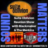 Suite Oblivion Reunion Show Promo w/Blackmaker & The Merkins - December 16, 2017