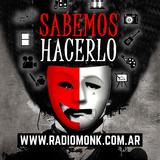 Sabemos Hacerlo - 11 de Noviembre de 2018 - Radio Monk