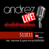 Andrez LIVE!  S11E11 on 17.11.2017 feat. interview & guest mix by KUKENSKA