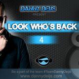 """Danny Deijs present """"Look who's Back #4"""""""