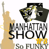 So FUNKY ! BY Manhattan Funk 82 Vol.8 (Radio RapTz)