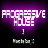 Progressive House Mix 2 (3 tracks, 2016)