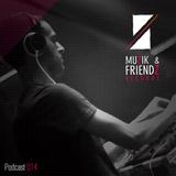 Muzik & Friendz Podkazt 014 - Scott Andrews