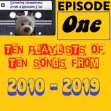 TenTenFromTen: Episode One