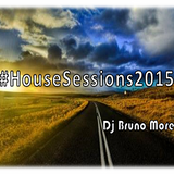 House Sessions 2015 - Dj Bruno More