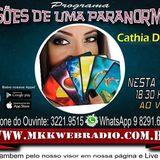Programa Visões de Uma Paranormal 13.03.2018 - Cathia D Gaya e Mino de Oliveira