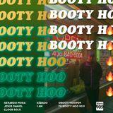 Booty Hoo #42 / Febrero 24 / 2018 / Mucha Onda