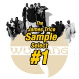 #1 Wu Tang Clan x The James Trice Sample Select x Whitechapel AM