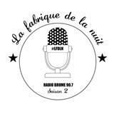 La Fabrique de la Nuit n°43 avec Anne LORNE / 10 mars 2017