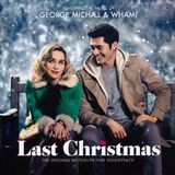 George Michael & Wham! ‎– Last Christmas (The Original Motion Picture Soundtrack) 2019