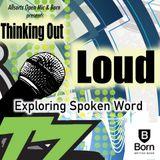 Listen to the Spoken Word show #ThinkingOutLoud Ft. @BoyNash 19th May 2015 Ep3