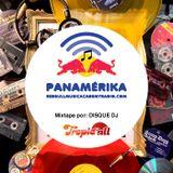 Tropic-All Mixtape para Redbull Panamérika