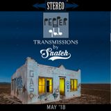 Transmissions @ Pepper 96.6 (May '18) by DJ Snatch