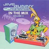 Jive Bunny and The Mastermixers In The Mix 3