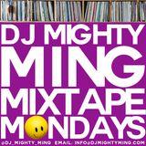 DJ Mighty Ming Presents: Mixtape Mondays 67