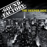 The Deeper Side of Sound Factory