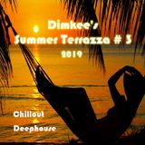 Dimkee's Summer Terrazza 2019 # 3 (Chillout/Deephouse)