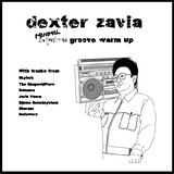 Dexter Zavia 11 - 'Minimal Groove'