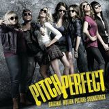 Pitch Perfect Soundtrack