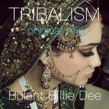 Tribalism-original mix-Bülent Billie Dee