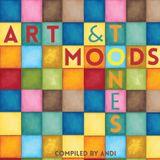 Art, Moods & Tones Mixed by Andi