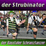 24.04.2012 der Strubinator - der Basstaler Schranztanzer (www.soundnart.de)