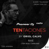 Oriol Calvo - TENtaciones #004 (Guest DJ Rae)