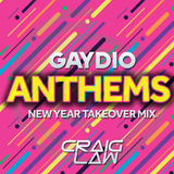 Gaydio Anthems NYE Takeover Mix