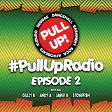 Pull Up! Radio - Episode 2