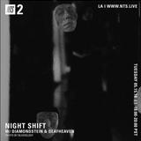 Night Shift w/ Diamondstein & Deafheaven - 15th May 2018